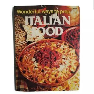 WONDERFUL WAYS TO PREPARE ITALIAN FOOD COOKBOOK